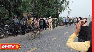 Nhật ký an ninh hôm nay   Tin tức 24h Việt Nam   Tin nóng an ninh mới nhất ngày 17/11/2019  ANTV