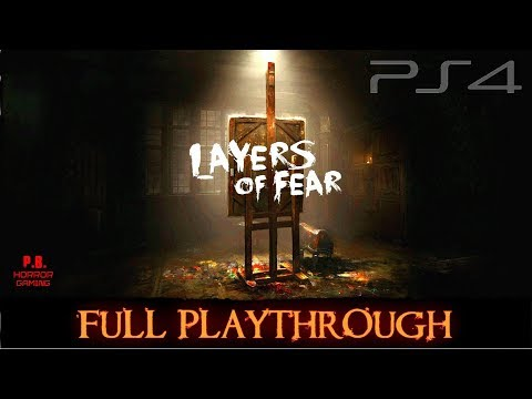 Layers of Fear [PS4] | Full Playthrough | Longplay Gameplay Walkthrough 1080P HD