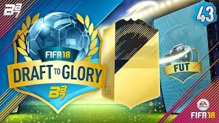 INSANE PACK! | FIFA 18 DRAFT TO GLORY #43