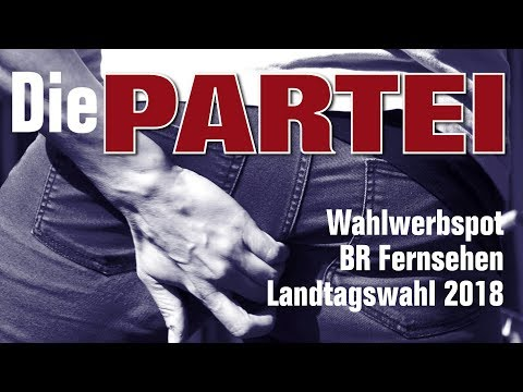 Die PARTEI - Wahlwerbespot Landtagswahl Bayern 2018