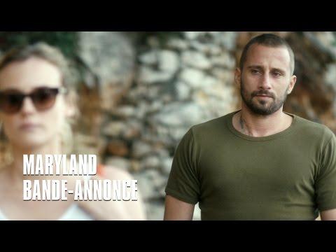 Maryland avec Matthias Schoenaerts, Diane Kruger - Bande-Annonce