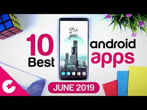 Top 10 Best Apps for Android - Free Apps 2019 (June)