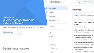 ¿Cómo tener una edición en Google News? - GNI Live Training en Español