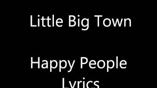 LittleBigTown HappyPeopleLyrics