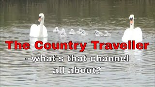 The Country Traveller channel - what's that all about? 🤔