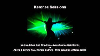 Markus Schulz Vs Above & Beyond - Love Away (Keronea Sessions Mashup) .mp4