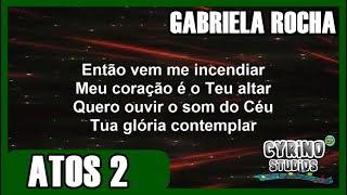 Atos 2 - Gabriela Rocha - HD (legendado)