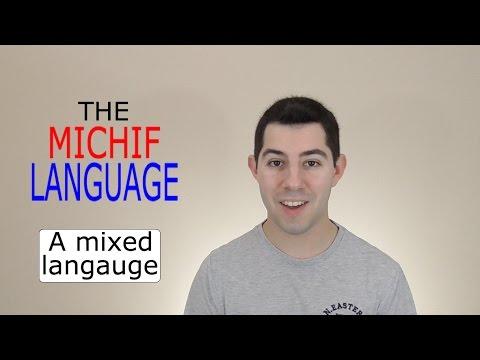 Michif: A Mixed Language!