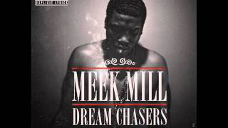 Erday [feat. Rick Ross] - Meek Mill [Dreamchasers 2] [No DJ]