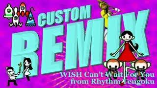 Rhythm Heaven Fever (Custom Remix)- WISH Can