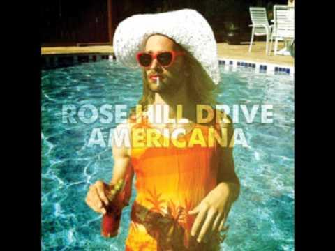 Rose Hill Drive - Americana (2011)