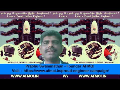 I am a Proud Indian Engineer - AFMOI Student Campaign.