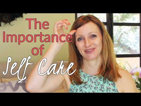 ❤ The Importance Of Self Care - Part 2
