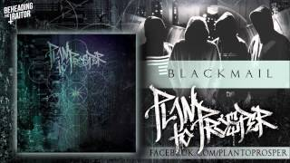Plan To Prosper - Blackmail