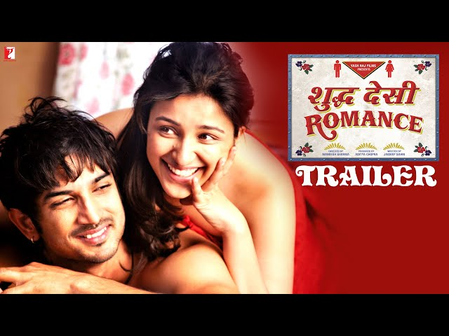 Shuddh Desi Romance - Official Theatrical Trailer - Sushant | Parineeti | Vaani Travel Video