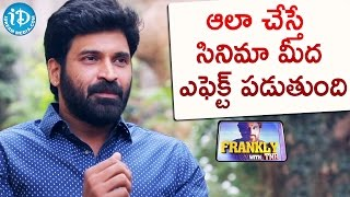 Those Mistakes May Effect Movies - Subbaraju | Frankly With TNR | Talking Movies