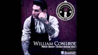 William Control Perfect Servant Esteban Santiago Remix