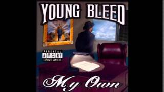 Young Bleed - Bless Em All - My Own