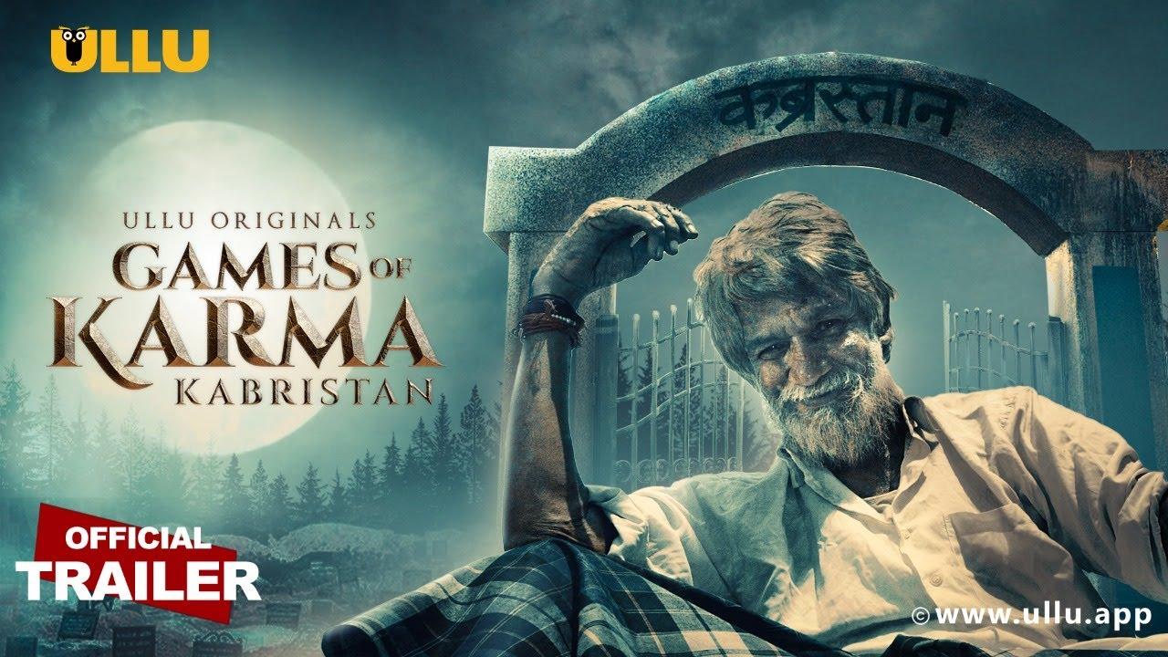 Download Kabristan I Games of Karma I ULLU Originals I Official Trailer I Releasing on 14th September