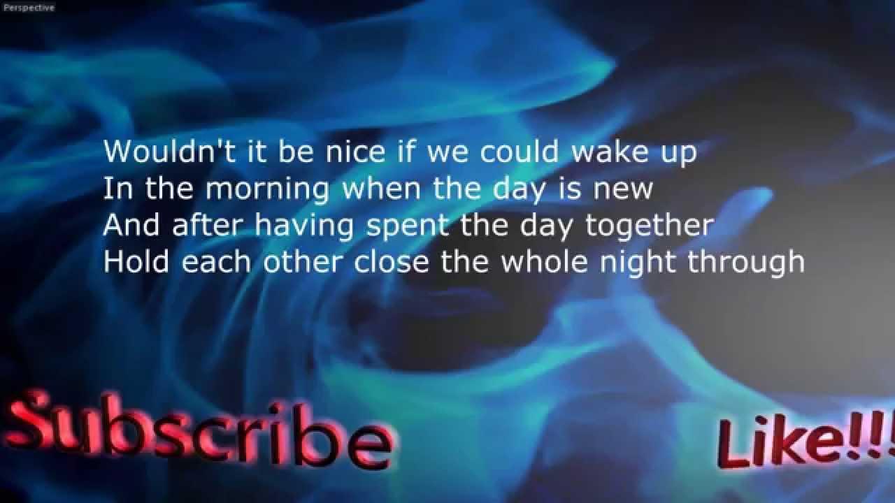 The Beach Boys – Wouldn't It Be Nice Lyrics | Genius Lyrics