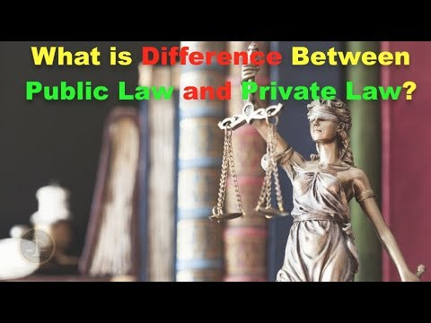 What is Difference Between Public Law and Private Law?