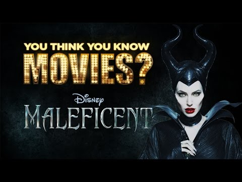 Maleficent - You Think You Know Movies?