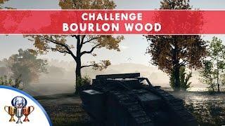 Battlefield 1 Codex Entry Challenge - Bourlon Wood - No Tank Damage in Steel on Steel Village