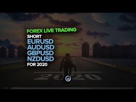Forex Live Trading - Short EURUSD, AUDUSD, GBPUSD & NZDUSD For 2020!