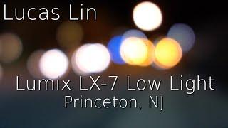 panasonic Lumix LX7: Low Light Video Test  Princeton, NJ