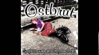 Ostbrut - Und jetzt (...bist du nicht mehr da) [2009]