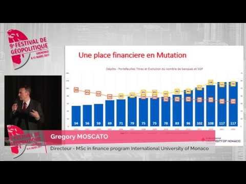 Un rocher dans la géopolitique des places financières : Monaco de Gregory Moscato