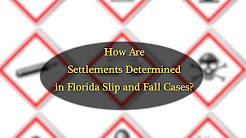 How Are Settlements Determined in Florida Slip and Fall Cases?