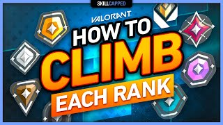 How to CLIMB EACH RANK \u0026 STOP BEING STUCK in VALORANT!