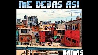 Damas Gratis - Me Dejas Así (2016) VIDEO OFICIAL