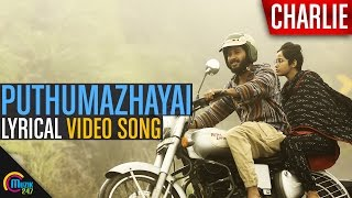 Download Hindi Video Songs - Puthumazhayai Song video with LYRICS | Charlie Movie | Dulquer Salmaan, Parvathy | Official