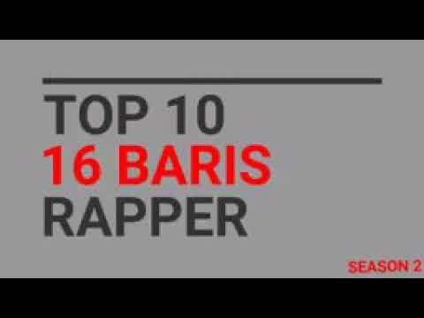 Top 10 16 Baris Rapper