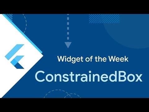 ConstrainedBox (Flutter Widget of the Week)
