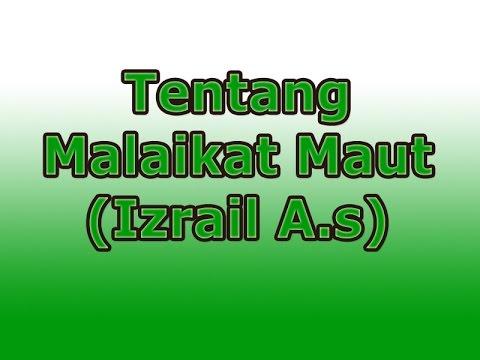 Tentang Malaikat Izrail (Habib Alwi bin Abdurrahman Alhabsyi)