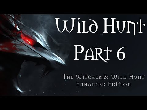 The Witcher 3: Enhanced Edition Part 6 - Hobo camp