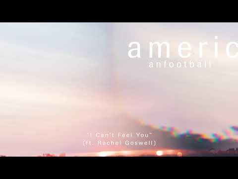 American Football - I Can't Feel You (ft.Rachel Goswell) [OFFICIAL AUDIO]