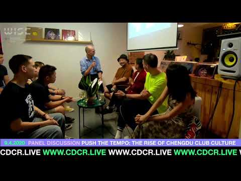 WISE x cdcr.live | Panel Discussion: The Rise of Chengdu Club Culture