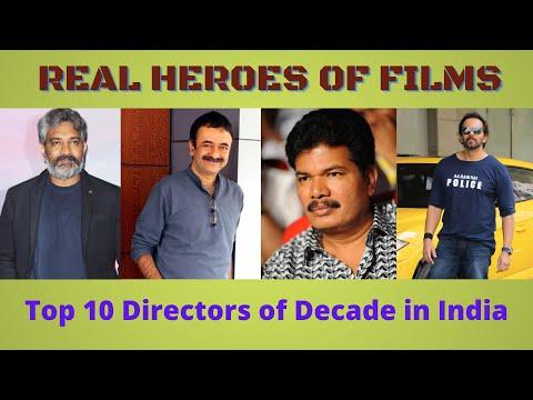 Top 10 BEST DIRECTORS of Decade in INDIAN CINEMA