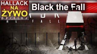 Black The Fall - niezwykła trochę straszna gierka - Na żywo