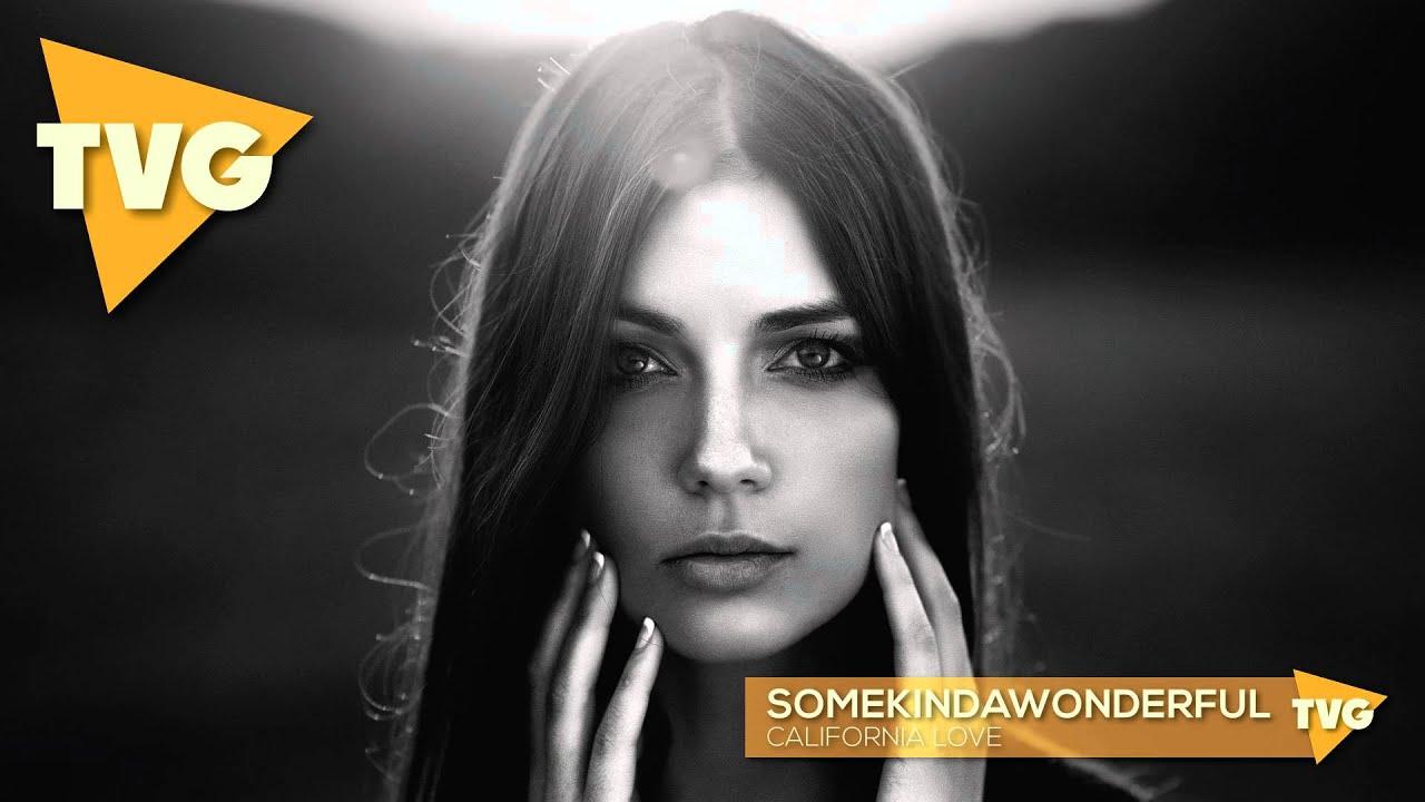 Download SomeKindaWonderful - California Love
