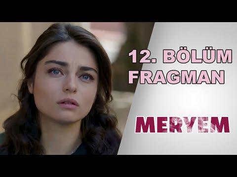 Meryem 12. Bölüm Fragmanı