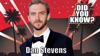DID YOU KNOW? Dan Stevens - 10 Things You Didn't Know