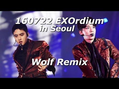 [FULL] 160722 EXO - Wolf Remix - EXOrdium in Seoul