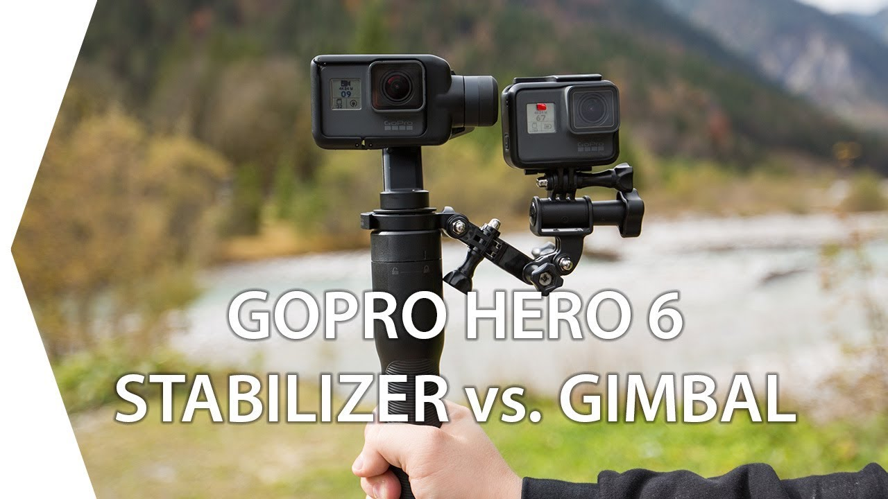 Gopro Hero 5 Vs Hero 4 >> GoPro Hero 6 Stabilizer vs Gimbal I 4K - YouTube