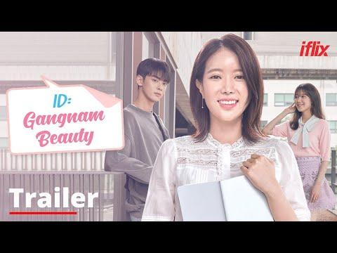 ID: Gangnam Beauty | Trailer | Watch FREE On Iflix