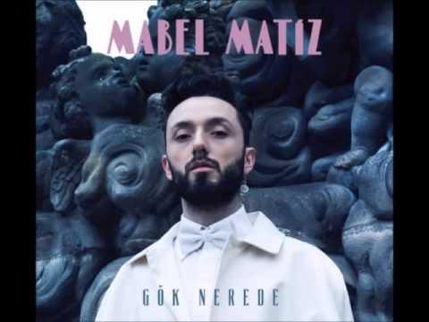 Mabel Matiz - Fena Halde Bela (Gök Nerede-2015)